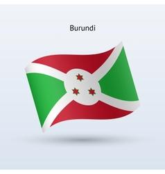 Burundi flag waving form vector image
