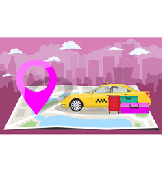 yellow taxi with bags and pink pin over folded map vector image
