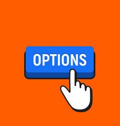 Hand mouse cursor clicks the options button vector