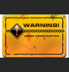 Under Construction yellow grunge warning sign vector image