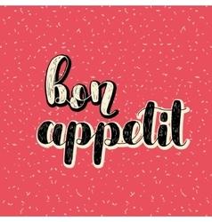 Bon appetit Brush lettering vector image