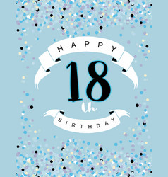 Happy 18th birthday card blue background vector