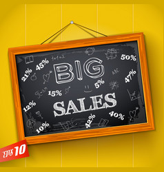 Inscription big sales on school blackboard vector