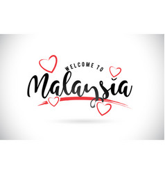 Malaysia welcome to word text with handwritten vector