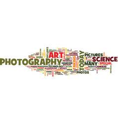 the art and science of photography text vector image