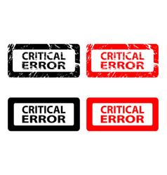 critical error rubber stamp vector image