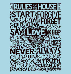 Hand lettering with inscription rules of the house vector