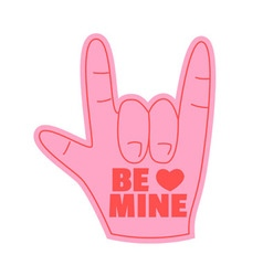 Be mine foam hand happy valentines day vector