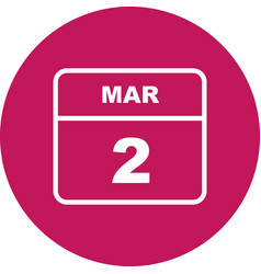 March 2nd date on a single day calendar vector