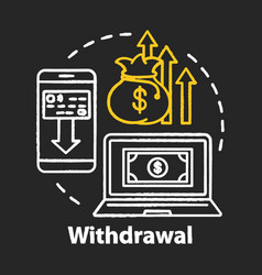 Money withdrawal chalk concept icon savings idea vector