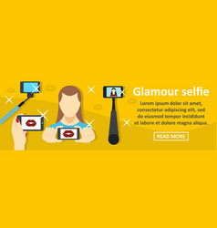 glamour selfie banner horizontal concept vector image vector image