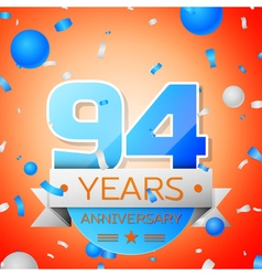 Ninety four years anniversary celebration on vector image vector image
