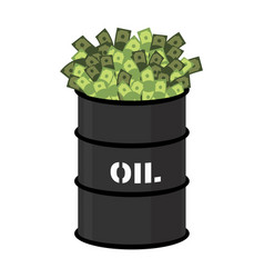 barrel of oil and money barrel and cash vector image