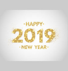 Happy new year 2019 background gold glitter vector