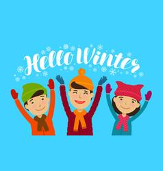 hello winter banner happy children enjoy the vector image