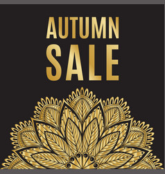 Autumn sale golden black poster with mandala vector