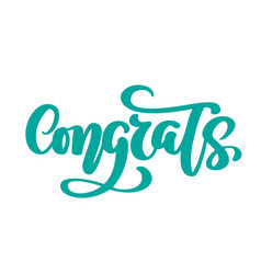 Congrats hand drawn text trendy hand lettering vector