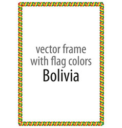 Frame and border of ribbon with the colors bolivia vector