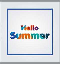 Hello summer template design vector