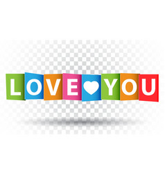 love you colorful card flat on isolated background vector image