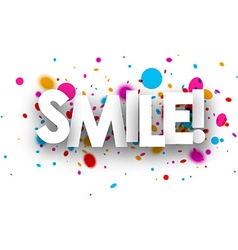 Smile paper poster vector