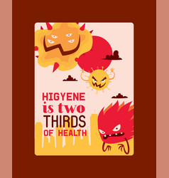 higyene is two thirds health poster vector image