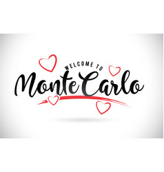 montecarlo welcome to word text with handwritten vector image