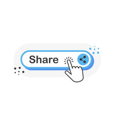 Share blue 3d button with hand pointer clicking vector