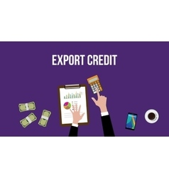 Working and calculating export credit on a table vector