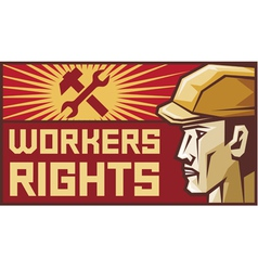 Workers rights poster vector image vector image