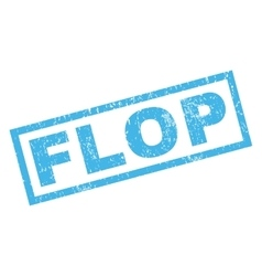 Flop Rubber Stamp vector