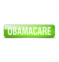 Obamacare green square 3d realistic isolated web vector
