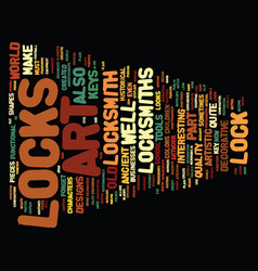 The art of locksmiths text background word cloud vector