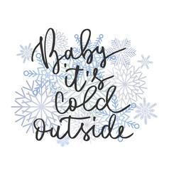 Cold outside hand written inscription vector