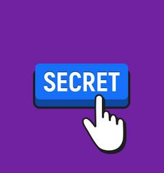 Hand mouse cursor clicks the secret button vector