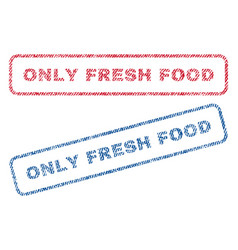 Only fresh food textile stamps vector