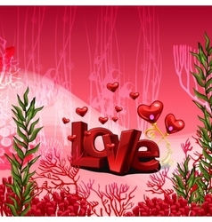 Red inscription love in the underwater world vector image