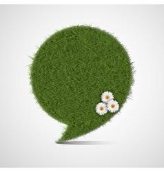 bubble for speech made grass vector image