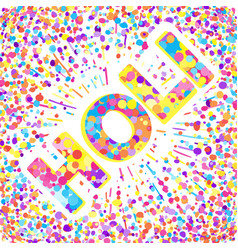 greeting card for happy holi spring festival with vector image vector image