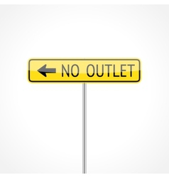 No Outlet Sign vector image