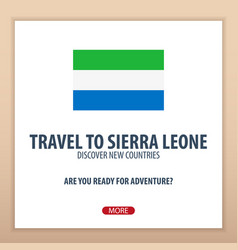 Travel to sierra leone discover and explore new vector