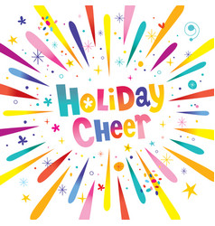 holiday cheer vector image vector image