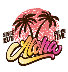 Aloha surfing time poster template with lettering vector