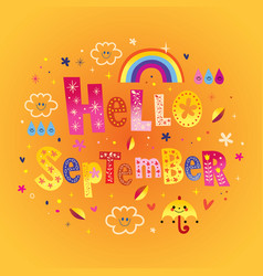 Hello september greeting card vector