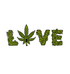 Lettering design weed inscription love vector