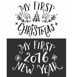 My first Christmas and New Year lettering set vector image