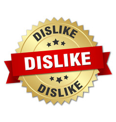 Dislike round isolated gold badge vector