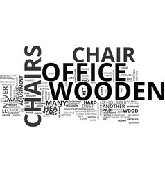 Wooden office chairs text word cloud concept vector