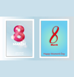 8 march international womens day happy mothers day vector