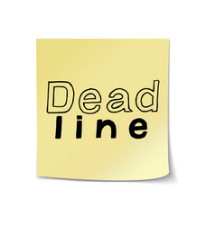 deadline lettering on sticky paper template vector image